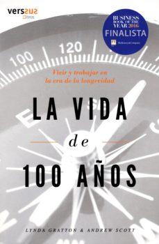 libro la vida de 100 años